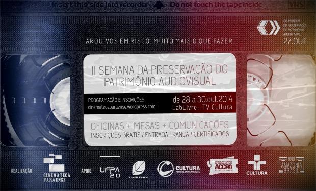II Semana de Preservacao do Patrimonio Audiovisual